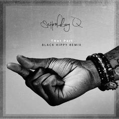 ScHoolboy Q - THat Part (Black Hippy Remix) Feat. Kendrick Lamar, Ab-Soul & Jay Rock