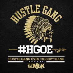 H.G.O.E. (Hustle Gang Over Errrrythang)