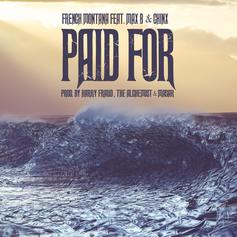 French Montana - Paid For Feat. Max B & Chinx