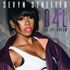Sevyn Streeter - D4L Feat. The-Dream