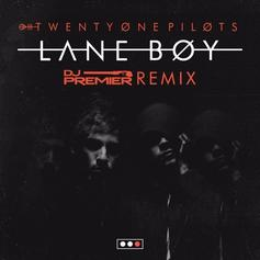 Twenty One Pilots - Lane Boy (DJ Premier Remix)