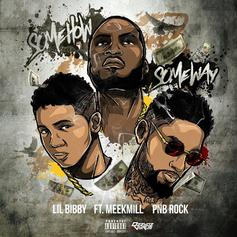Lil Bibby - Some How Some Way Feat. Meek Mill & PnB Rock