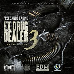 Ex Drug Dealer 3