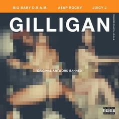 D.R.A.M. - Gilligan Feat. A$AP Rocky & Juicy J