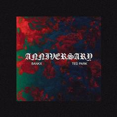 BANKX & Ted Park - Anniversary
