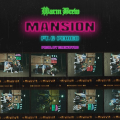 Warm Brew - Mansion Feat. G Perico