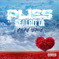 Plies - Real Hitta Feat. Kodak Black