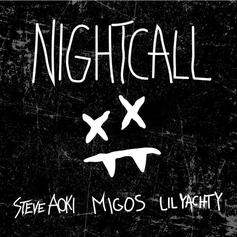 Steve Aoki - Night Call Feat. Migos & Lil Yachty