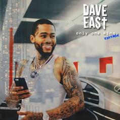 Dave East - Only One King (Eastmix)