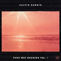 Calvin Harris - Funk Wav Bounces Vol. 1 [Album Stream]
