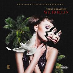Young Greatness - We Rollin
