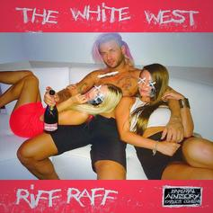 RiFF RAFF - The White West [Album Stream]