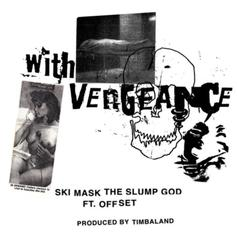 "Ski Mask The Slump God & Offset Connect On The Timbaland Produced ""With Vengeance"""