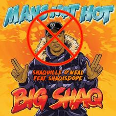 """Shaquille O'Neal Responds to Big Shaq's """"Mans Not Hot"""" With A Diss Track"""