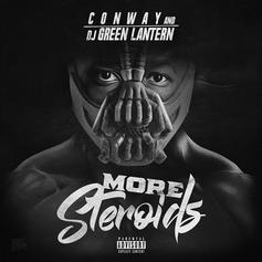 "Conway Is Back With ""More Steroids"""