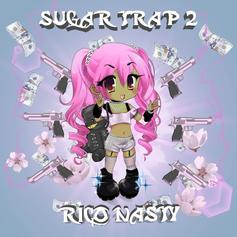 "Listen To Rico Nasty's ""Sugar Trap 2"" Mixtape"