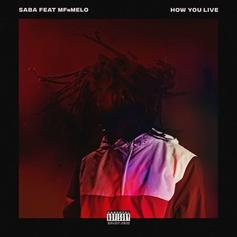 """Saba & MFnMelo Drop Off New Single """"How You Live"""""""