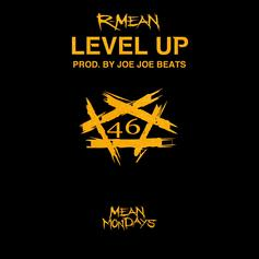 """R-Mean Brings The Streets Through On """"Level Up"""""""