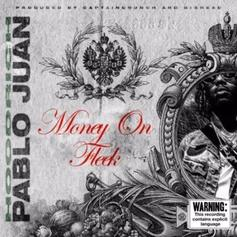 "Hoodrich Pablo Juan Drops ""Money On Fleek"""