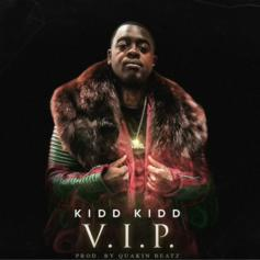 "Kidd Kidd Is Back With New Single ""V.I.P."""