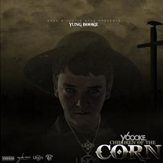 "Hustle Gang's Yung Booke Delivers ""Children Of The Corn"" Mixtape"