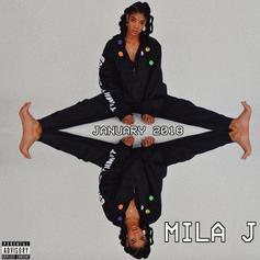 "Mila J Drops Off A Soundtrack To Kick Off The New Year With ""January 2018"""