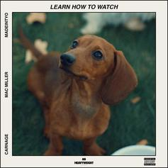 """Carnage Grabs Mac Miller & Madeintyo For """"Learn How To Watch"""""""