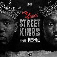 "YFN Lucci Brings In Meek Mill On ""Street Kings"""