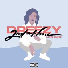 """Dreezy Recruits 2 Chainz For New Banger """"2nd To None"""""""