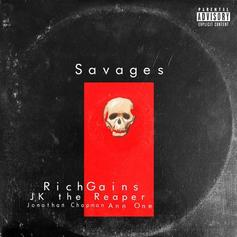 "RichGains Drops Off ""Savages"""