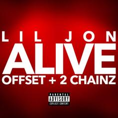 """Lil Jon Calls On Offset & 2 Chainz For New Boisterous Trap Anthem """"Alive"""""""