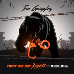 """Tee Grizzley & Meek Mill's """"First Day Out Remix"""" Has Arrived"""