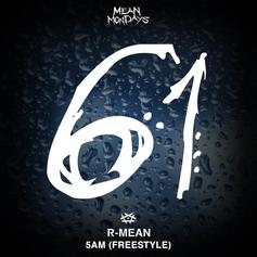 "R-Mean Drops His Last #MeanMondays Release Over Logic's ""5 AM"""