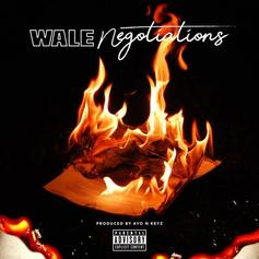 "Wale Gets A Few Things Off His Chest With New Release ""Negotiations"""