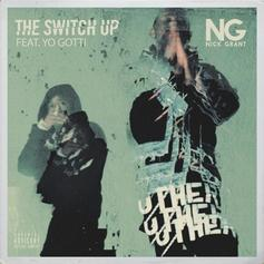 "Nick Grant Taps Yo Gotti For Minor Key Banger ""The Switch Up"""