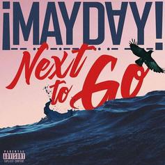 "¡MAYDAY! Drop Off New Single ""Next To Go"""