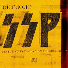"Ty Dolla $ign & Desiigner Assist Dice Soho On New Single ""SSP"""