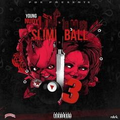 "Young Nudy Gears Up For ""Slime Ball 3"" By Dropping ""Do That"""