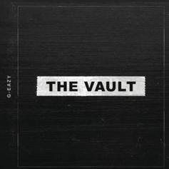 """G-Eazy Releases Surprise 3-Song EP """"The Vault"""""""