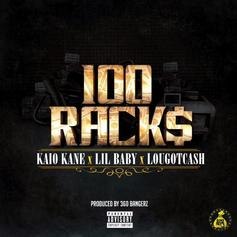 "Lil Baby & LouGotCash Link Up With Kaio Kane For ""100 Racks"""