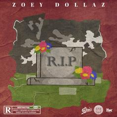 """Zoey Dollaz Honors Fallen Friends  With """"RIP"""""""