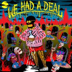 "Father Drops Off New Banger ""We Had A Deal"""