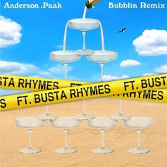 "Anderson .Paak Has Busta Rhymes Hit A Speedy Flow On ""Bubblin (Remix)"""