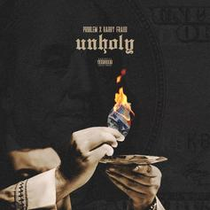"Problem Teams With Harry Fraud For ""Unholy"""