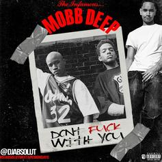 "Mobb Deep Shine Once Again On Unreleased ""Don't Fuck With You"""
