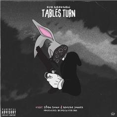 "Rob Markman Comes Through With ""Tables Turn"""