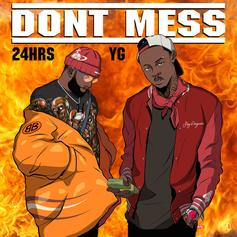 """24hrs & YG Send Warning Shots To Those Messing With Their Girl On New Song """"Dont Mess"""""""