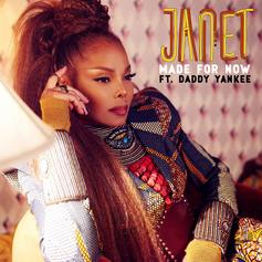 """Janet Jackson Returns With Her First Single In Years With """"Made For Now"""" Feat. Daddy Yankee"""