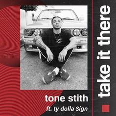 """Tone Stith & Ty Dolla $ign Connect On New Song """"Take It There"""""""