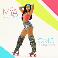 """Mya Links Up With Tink For New Single """"G.M.O. (Got My Own)"""""""